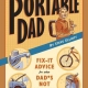 The Portable Dad: Can he fix it? Yes, he can!